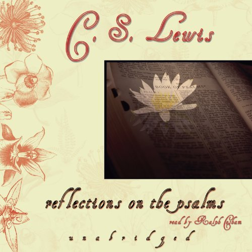 Download By C. S. Lewis - Reflections on the Psalms (Unabridged) (2012-07-16) [Audio CD] PDF