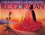 The Radiance of My People, R. C. Gorman, 0963327119