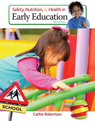 Safety, Nutrition and Health in Early Education - Safety Measures