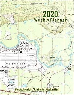 Amazon Com 2020 Weekly Planner Fort Wainwright Fairbanks Alaska