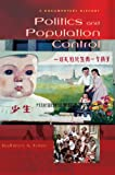 Politics and Population Control: A Documentary History (Documentary Reference Collections)
