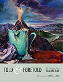 Told and Foretold, Lawrence L. Langer, 1879985284