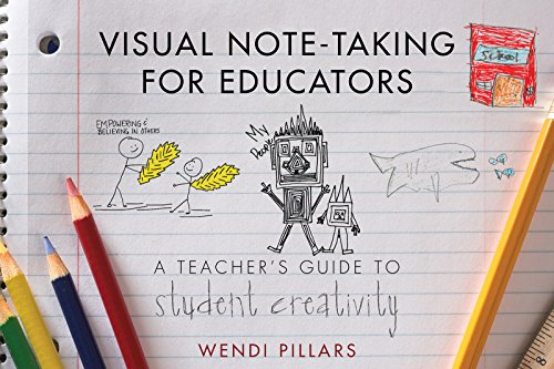 Students Visual Guide - Visual Note-Taking for Educators: A Teacher's Guide to Student Creativity