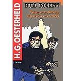 img - for [ Bull Rockett: Peligro en la Antartida Buenos Aires No Contesta (Serie Oesterheld #6) (Spanish) [ BULL ROCKETT: PELIGRO EN LA ANTARTIDA BUENOS AIRES NO CONTESTA (SERIE OESTERHELD #6) (SPANISH) ] By Oesterheld, H G ( Author )Jan-01-1995 Paperback by Oesterheld, H G ( Author ) Nov-1995 Paperback ] book / textbook / text book