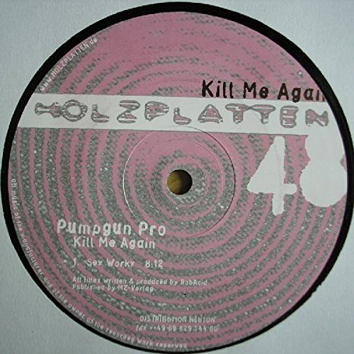 Pumpgun Pro - Kill Me Again - Holzplatten - HOLZ 48b