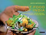 Street Food of India, Sephi Bergerson, 184885420X
