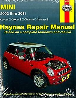 h67020 mini cooper and clubman 2002 2011 repair manual by haynes rh amazon com Mini Cooper Manual Transmission 2012 mini cooper repair manual