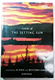Lands of the Setting Sun, Bob Devine, 0792255518