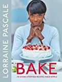 img - for Bake: 125 Show-Stopping Recipes, Made Simple book / textbook / text book