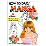 How to Draw Manga Volume 5 (How to Draw Manga (Graphic-Sha Numbered))