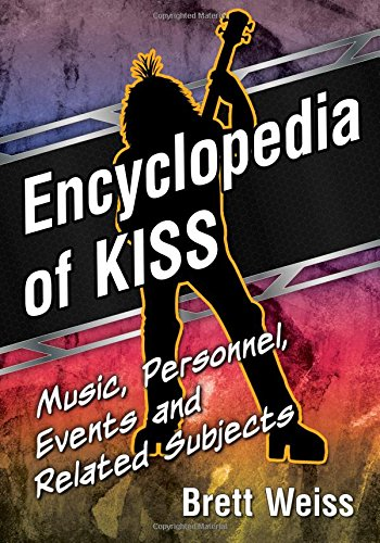 Philosophy Kiss - Encyclopedia of KISS: Music, Personnel, Events and Related Subjects