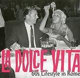 La Dolce Vita: 60s Lifestyle in Rome