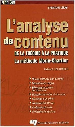 Livres gratuits à télécharger L'analyse de contenu : De la théorie à la pratique, la méthode Morin-Chartier by Christian Leray 2760515877 PDF