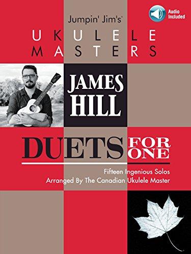 Ukulele Strumming Techniques - Jumpin' Jim's Ukulele Masters: James Hill: Duets for One
