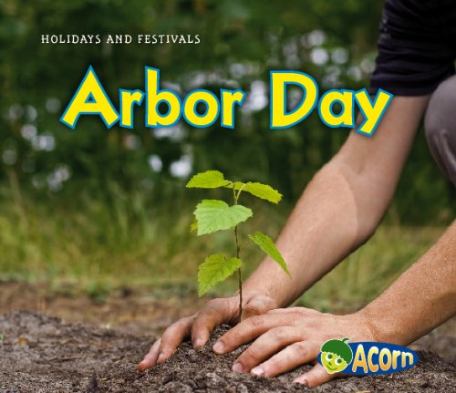 Download Arbor Day (Holidays and Festivals) pdf epub
