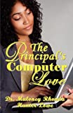 The Principal's Computer Love, Randy, 0983029180