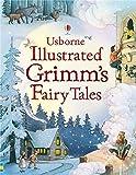Usborne Illustrated Grimm's Fairy Tales