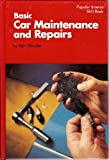 Basic Car Repairs and Maintenance, Paul Weissler, 0060145773