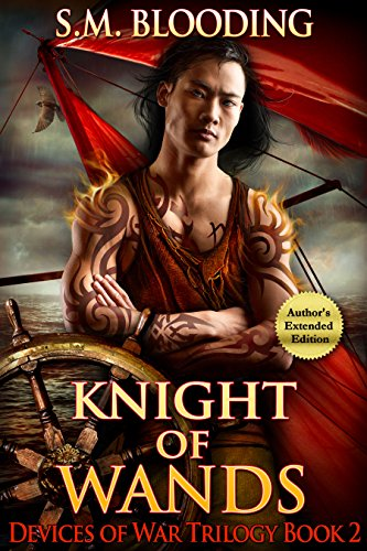 Knight of Wands (A Fantasy Adventure Novel) (Devices of War Book 2) by [Blooding, SM]
