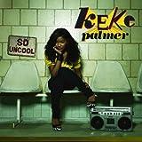 So Uncool by KEKE PALMER (2007-05-03)