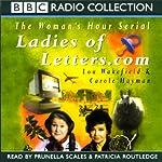 Ladies of Letters.com | Carole Hayman,Lou Wakefield