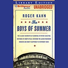 The Boys of Summer Audiobook by Roger Kahn Narrated by Phil Gigante