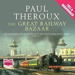 The Great Railway Bazaar Audiobook