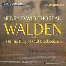 Walden and On the Duty of Civil Disobedience   Livre audio Auteur(s) : Henry David Thoreau Narrateur(s) : Robert Bethune