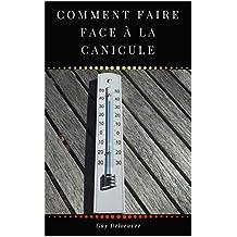 Comment faire face à la Canicule (French Edition)