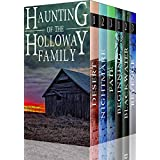 The Haunting of the Holloway Family: A Riveting Paranormal Mystery Boxset