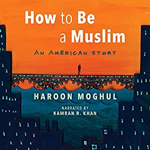 How to Be a Muslim Audiobook