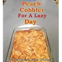 Peach Cobbler for a Lazy Day (Recipes Illustrated)