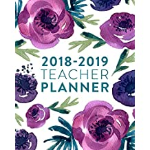 "2018-2019 Teacher Planner: Weekly & Monthly Lesson Planner for Teachers | 2018-2019: Purple Floral, July 2018 - June 2019, 8"" x 10"""