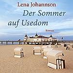 Der Sommer auf Usedom | Lena Johannson