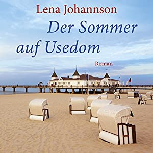 Der Sommer auf Usedom Hörbuch