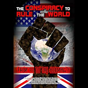 The Conspiracy to Rule the World Hörbuch