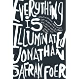 Everything Is Illuminated: A Novel by Jonathan Safran Foer (2002-04-16)