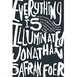 Everything Is Illuminated: A Novel by Jonathan Safran Foer (2002-04-16)