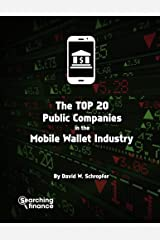 The Top 20 Public Companies In The Mobile Wallet Industry Paperback