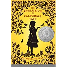 The Evolution of Calpurnia Tate (Kelly, Jacqueline) [Hardcover] [BYR] (Author) Jacqueline Kelly
