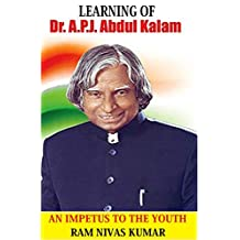 LEARNING OF DR. APJ ABDUL KALAM: An Impetus To The Youth