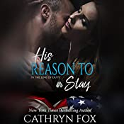 His Reason to Stay: In the Line of Duty   Cathryn Fox