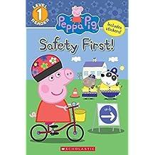 Safety First! (Peppa Pig: Level 1 Reader)