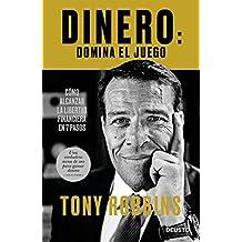 Dinero: domina el juego: Cómo alcanzar la libertad financiera en 7 pasos (Spanish Edition)