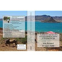 Eléments de droit international privé à Madagascar (French Edition)