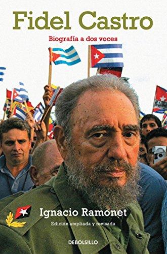 Fidel Castro. Biografia a dos voces (Spanish Edition) [Ignacio Ramonet] (Tapa Blanda)