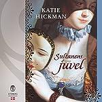 Sultanens juvel   Katie Hickman