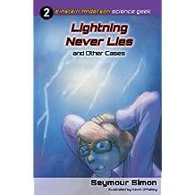 Einstein Anderson: Lightning Never Lies and Other Cases (Einstein Anderson: Science Geek Book 2)