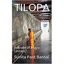 TILOPA: Founder of Kagyu Lineage