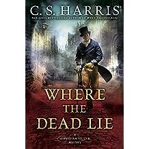 Where the Dead Lie (Sebastian St. Cyr Mystery Book 12)